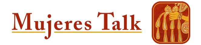 MUJERES TALK